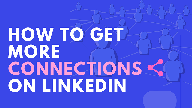 How to Get Linkedin Connections Fast.png