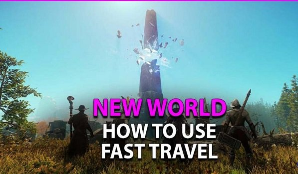 New World How to Get Fast Travel.jpg