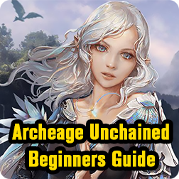 Archeage Unchained Beginners Guide