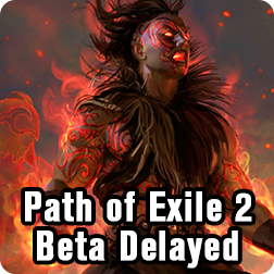 Path of Exile 2\'s beta might be Pushed Into 2021 Due to Coronavirus