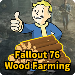 Fallout 76 Wood Farming Guide: How to Get Wood Fast and Fallout 76 Wood Locations