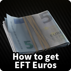 What to do With Euros Escape From Tarkov and How to get EFT Euros