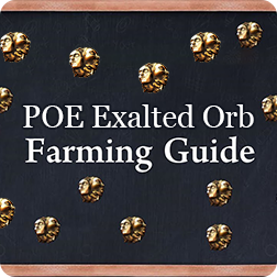 POE Exalted Orb Farming Guide: How to get Path of Exile Currency Fast