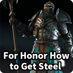 Best & Fastest Way to get Steel in For Honor: How to Grind Steel Credits for Honor