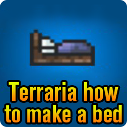 Terraria How to Make a Loom & How to make a bed and set your spawn point in Terraria