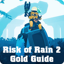 Risk of Rain 2 Gold Farming Guide: Best and Fast Way to Earn ROR2 Money