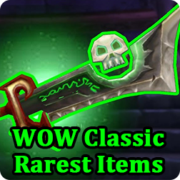 World of Warcraft Classic Guide: Top 5 Rarest Items in WoW Classic & The Ways to Get Them