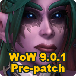 World of Warcraft WoW Shadowlands 9.0.1 Pre-patch Release Date & What You Can Do in this Patch