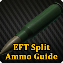 Escape From Tarkov Basic Beginners' Guide & How to Split Ammo in EFT