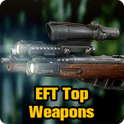 Escape from Tarkov: List of Top Weapons Tier and Best EFT Weapons Builds When You in Budget
