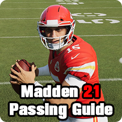 Madden NFL 21 Best Passing Guide: Pass Control Ultimate Tips For MUT 21 Beginners, Tips will Make Yo