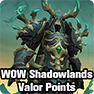 World of Warcraft WOW Shadowlands Valor Points Guide: Where to Spend and How to Get Valor Points