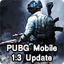 PUBG Mobile India release, Details of PUBG Mobile 1.3 update for Android and iOS devices
