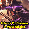 Can you Unlearn Professions in WOW Classic: WOW Vanilla How to Forget a Profession
