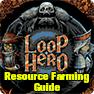 Loop Hero Resource Items Farming Guide: How to get Loop Hero scrap metal, stable metal & metamor