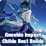 Genshin Impact Childe (Tartaglia) Best Build: Talents, Skills, Artifacts, Weapons & Best Teammat