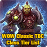 WOW Classic TBC Class Tier List: Best Classes for Burning Crusade Classic PVP