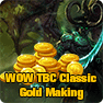 WOW TBC Classic Gold Making 2021: How to Earn Burning Crusade Classic Money in easy and fast ways
